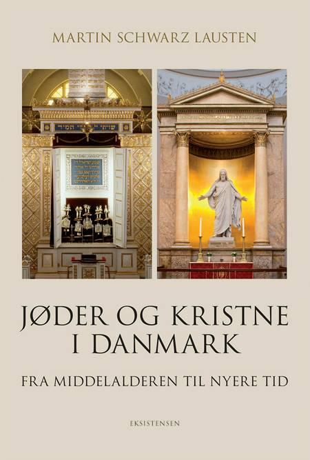 Jøder og kristne i Danmark af Martin Schwarz Lausten