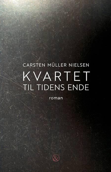 Kvartet til tidens ende af Carsten Müller Nielsen