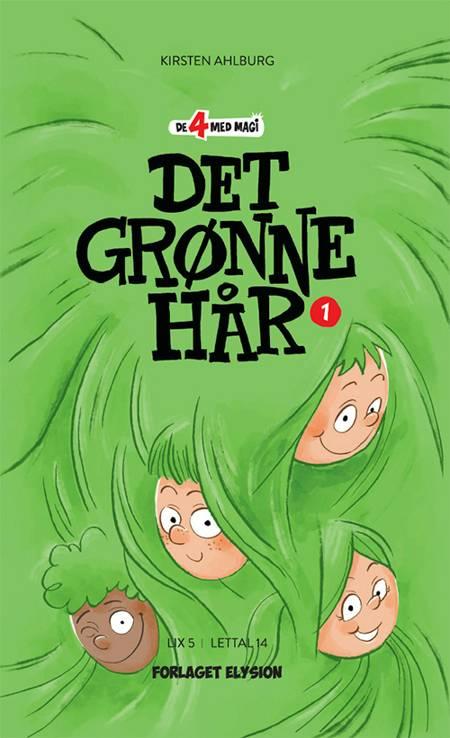 Det grønne hår af Kirsten Ahlburg
