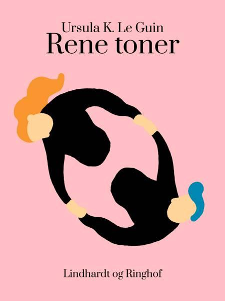 Rene toner af Ursula K. Le Guin