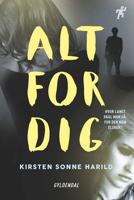 Alt for dig af Kirsten Sonne Harild