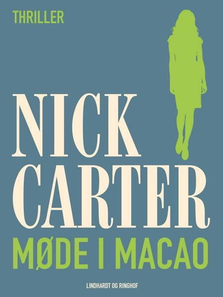 Møde i Macao af Nick Carter