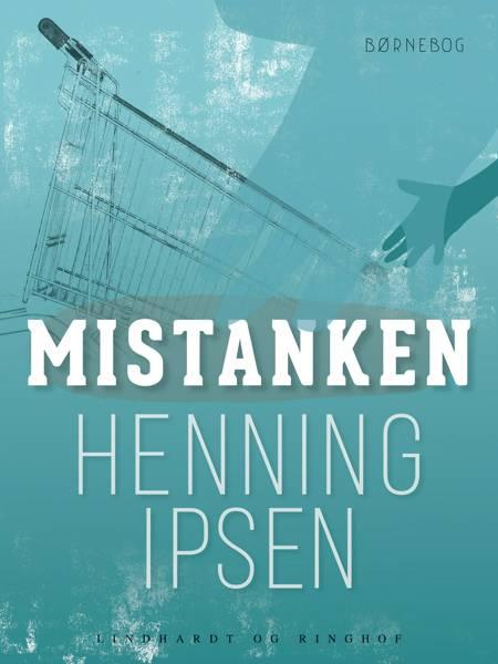 Mistanken af Henning Ipsen