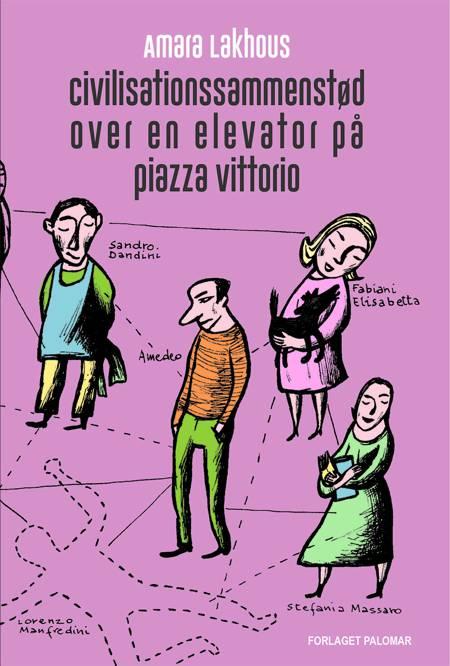 Civilisationssammenstød over en elevator på piazza Vittorio af Amara Lakhous