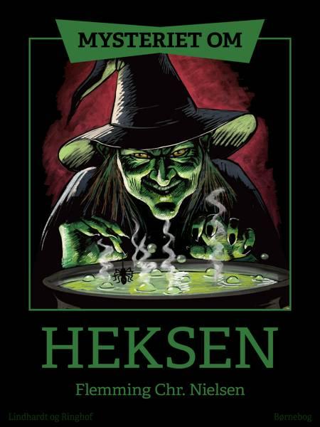 Mysteriet om heksen af Flemming Chr. Nielsen