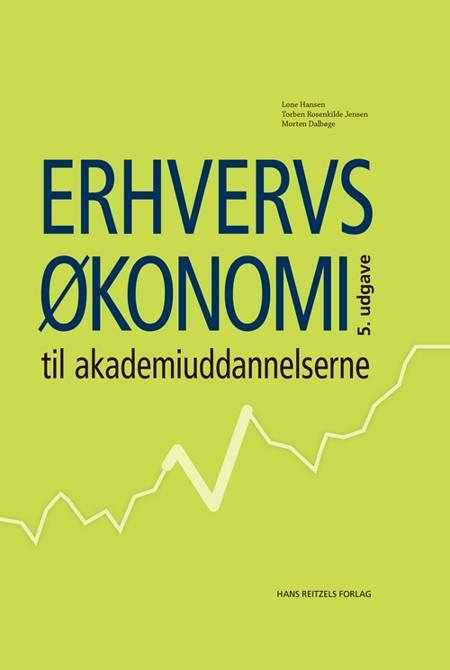 Erhvervsøkonomi til akademiuddannelserne af Lone Hansen, Morten Dalbøge, Søren Holm-Rasmussen, Jens Ocksen Jensen og Torben Rosenkilde Jensen m.fl.