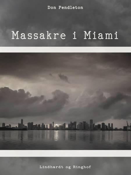 Massakre i Miami af Don Pendleton