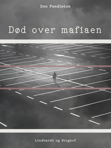 Død over mafiaen af Don Pendleton