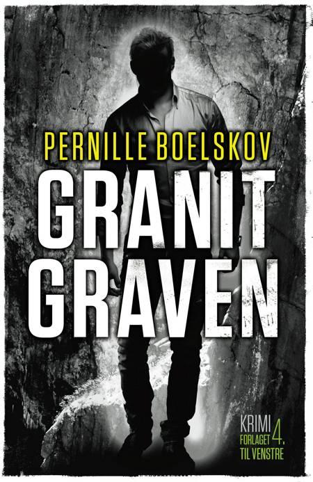 Granitgraven af Pernille Boelskov