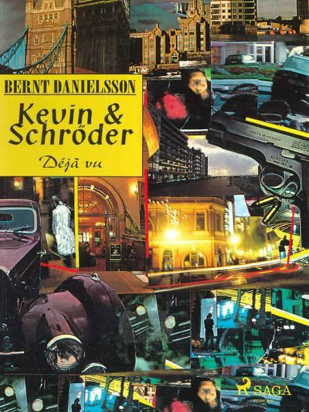Kevin & Schröder af Bernt Danielsson