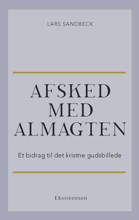Afsked med almagten af Lars Sandbeck
