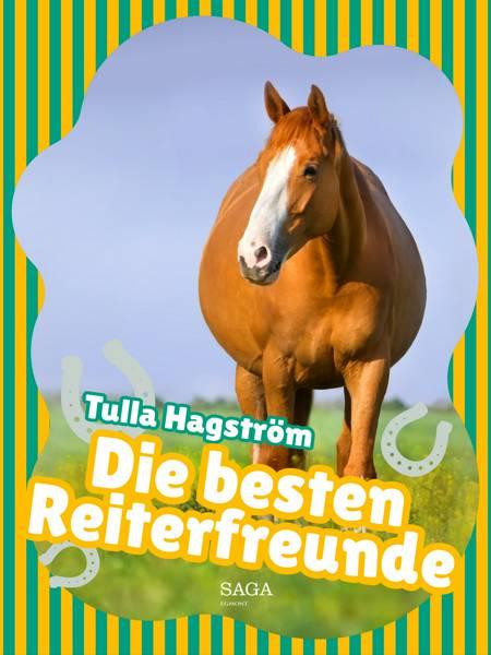 Die besten Reiterfreunde af Tulla Hagström