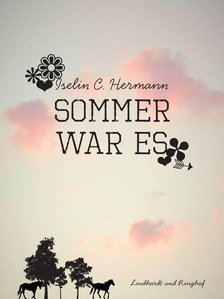 Sommer war es af Iselin C. Hermann