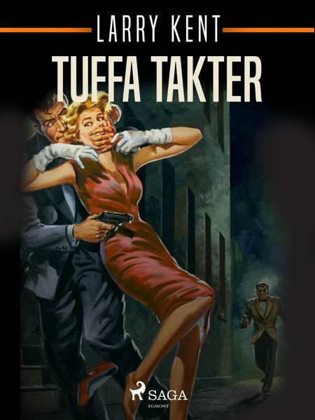 Tuffa takter af Larry Kent