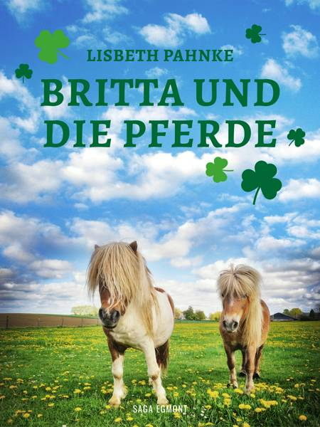 Britta und die Pferde af Lisbeth Pahnke