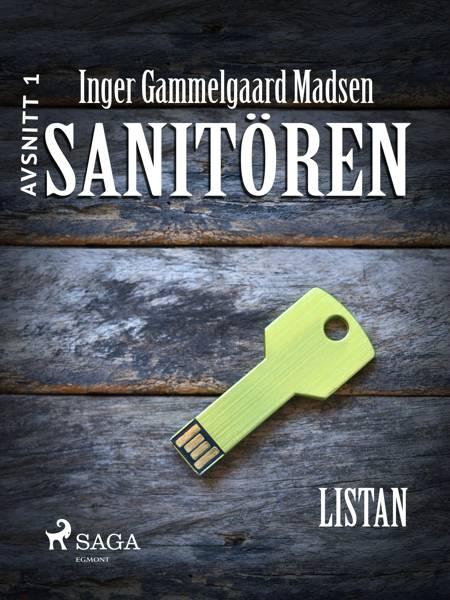 Sanitören 1: Listan af Inger Gammelgaard Madsen