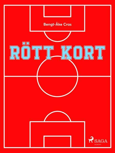 Rött kort af Bengt-Åke Cras