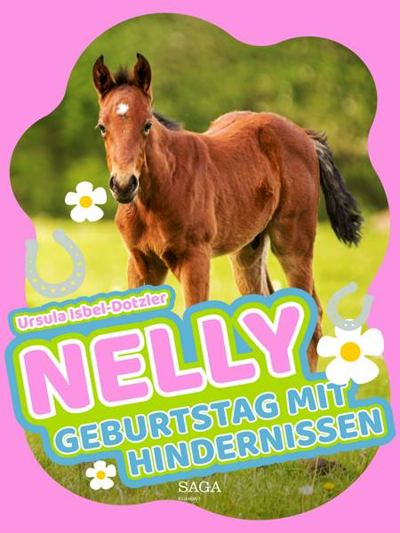 Nelly - Geburtstag mit Hindernissen af Ursula Isbel Dotzler