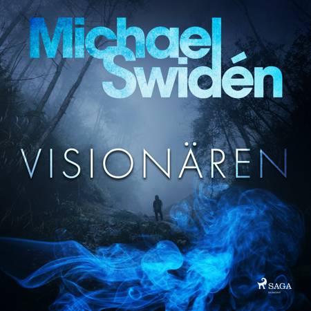 Visionären af Michael Swidén