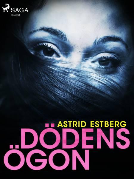 Dödens ögon af Astrid Estberg