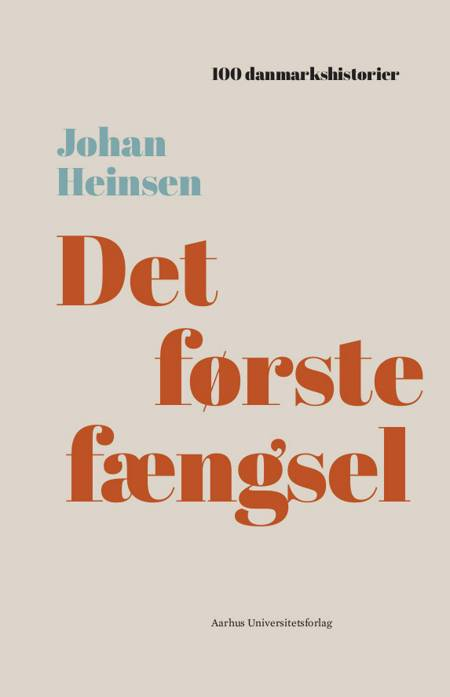Det første fængsel af Johan Heinsen