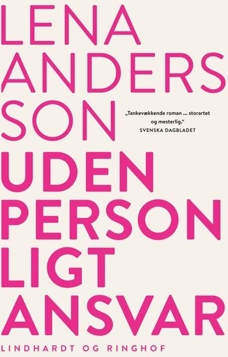 Uden personligt ansvar af Lena Andersson