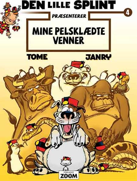 Den lille Splint præsenterer: Mine pelsklædte venner af Tome og Janry