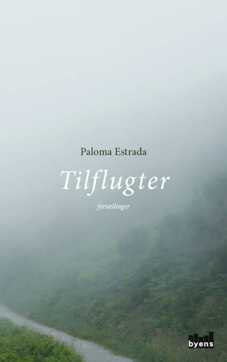 Tilflugter af Paloma Estrada