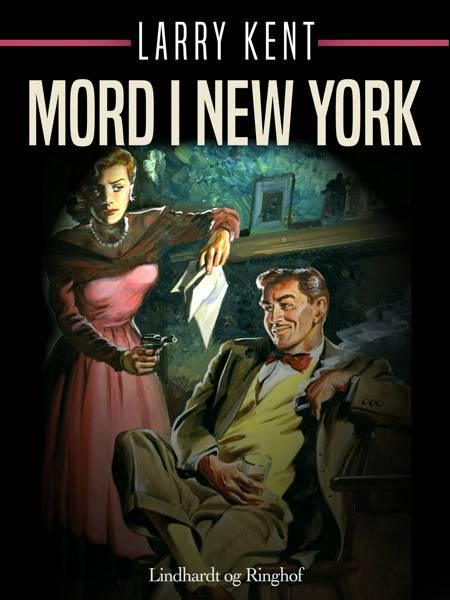 Mord i New York af Larry Kent