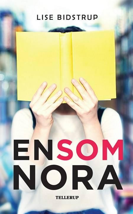 En som Nora af Lise Bidstrup