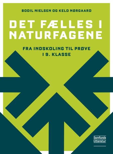 Det fælles i naturfagene af Bodil Nielsen og Keld Nørgaard