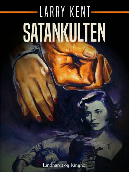 Satankulten af Larry Kent