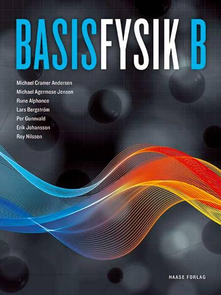BasisFysik B af Cramer Andersen og Michael og Michael Agermose Jensen