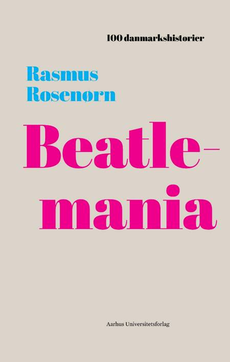 Beatlemania af Rasmus Rosenørn