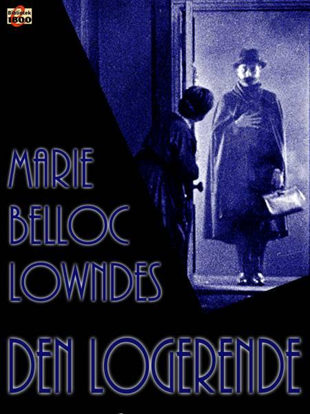 Den logerende af Marie Belloc Lowndes