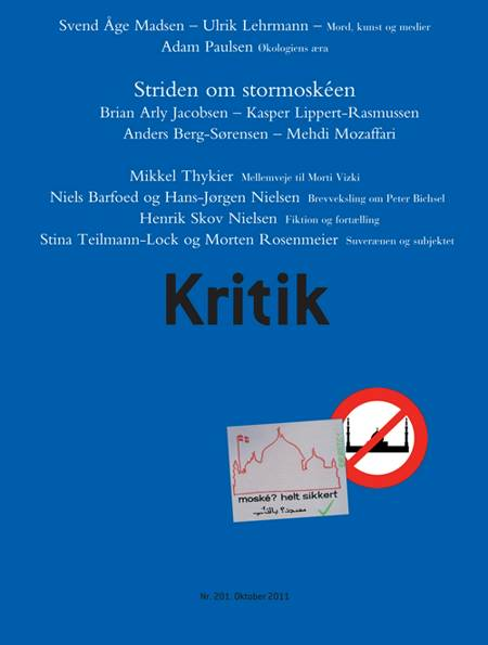 Kritik, 44. årgang, nr. 201 af Lasse Horne Kjældgaard og Frederik Stjernfelt