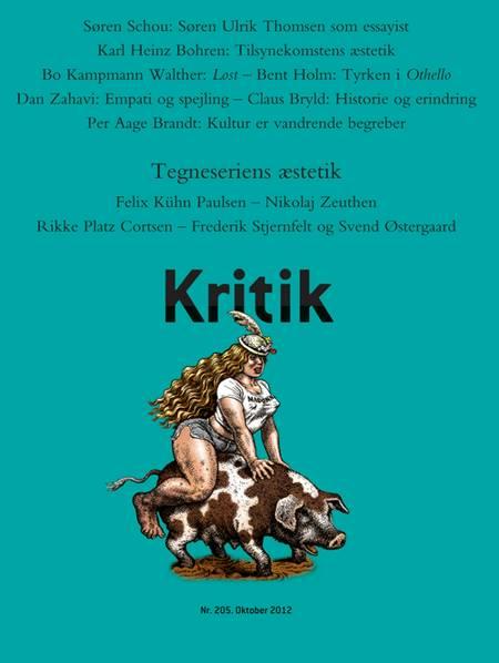 Kritik, 45. årgang, nr. 205 af Lasse Horne Kjældgaard og Frederik Stjernfelt