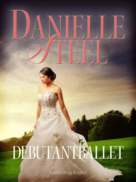 Debutantballet af Danielle Steel