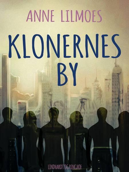 Klonernes by af Anne Lilmoes