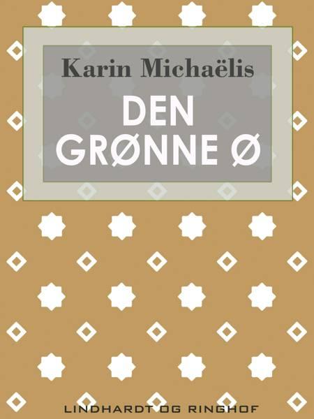 Den grønne ø af Karin Michaëlis