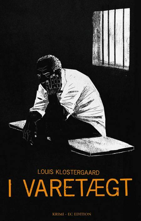 I varetægt af Louis Klostergaard