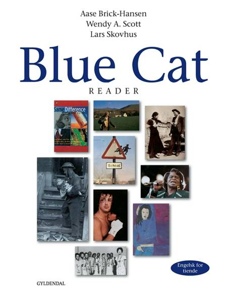 Blue cat af Lars Skovhus, Aase Brick-Hansen, Aase Brick Hansen, Wendy A. Scott, Lisbeth Ytreberg, Co., Berthe Tyson og XX H. Aschehoug m.fl.