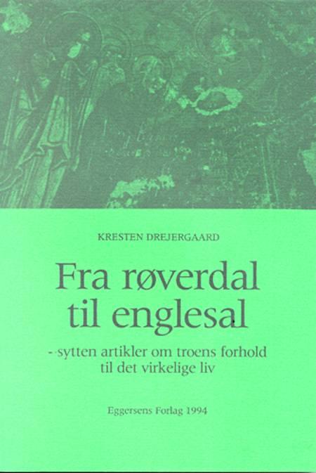 Fra røverdal til englesal af Kresten Drejergaard