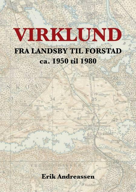 Virklund af Erik Andreassen