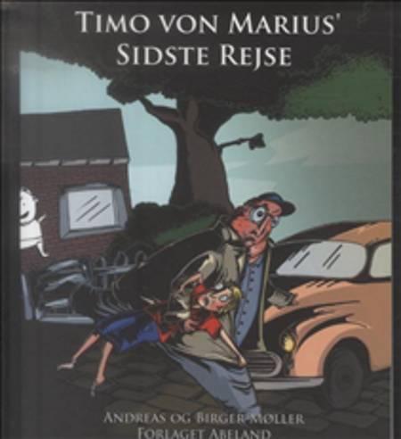 Timo von Marius' sidste rejse af Birger Møller og Andreas Møller