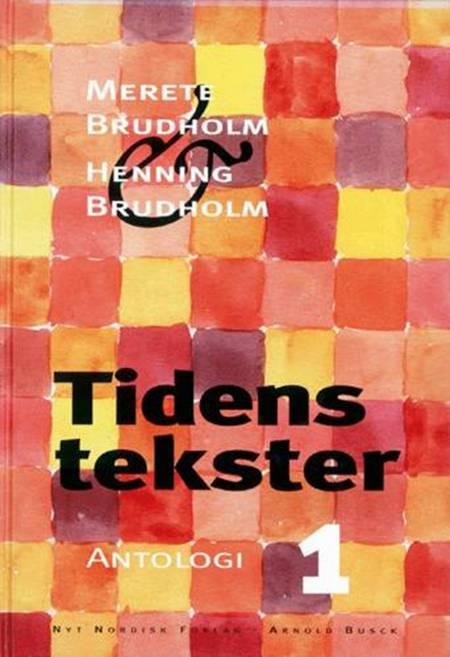 Tidens tekster af Henning Brudholm og Merete Brudholm