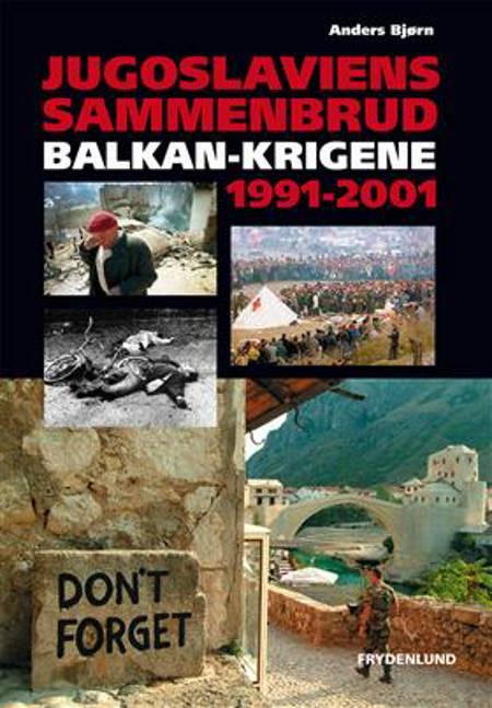 Jugoslaviens sammenbrud af Anders Bjørn