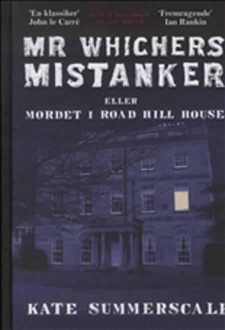 Mr Whichers mistanker eller Mordet i Road Hill House af Kate Summerscale
