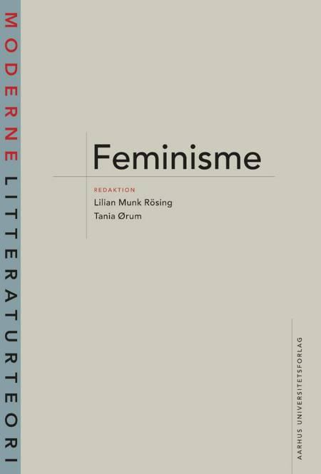 Feminisme af Tania Ørum og Lilian Munk Rösing m.fl.