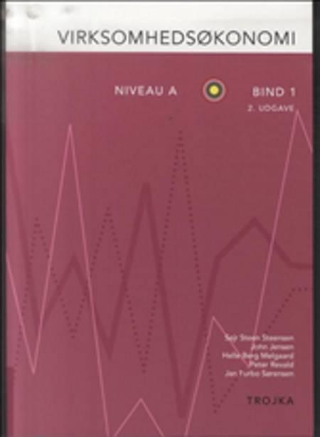 Virksomhedsøkonomi, niveau A af John Jensen, Sejr Steen Steensen og Helle Berg Melgaard m.fl.